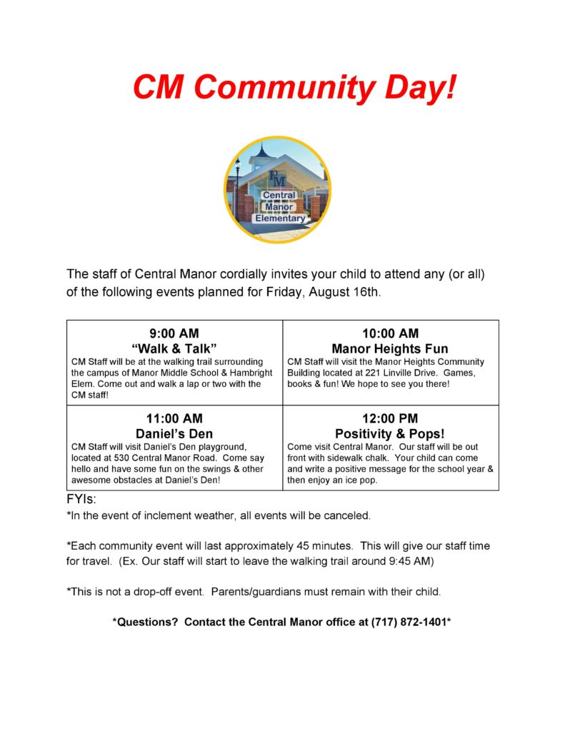 Central Manor Community Day held on August 16th for all Central Manor families.  9:00 AM to Noon.