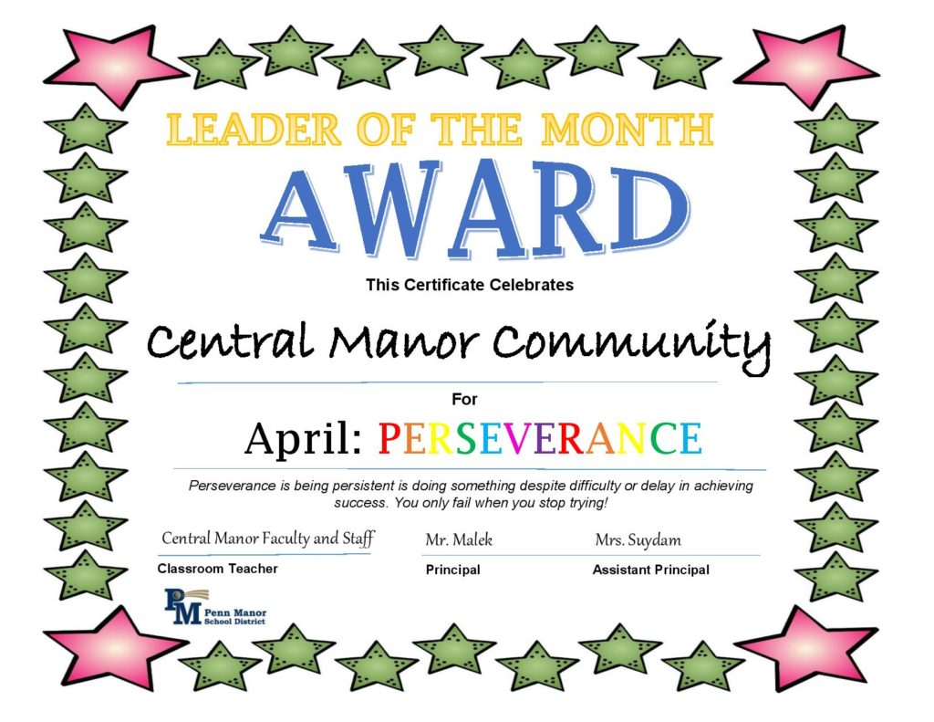 April Leader Award to the Central Manor Community for Perseverance